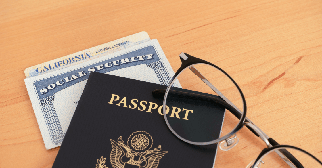 A passport, social security card, and California driver's license. The documents needed for a Real ID.